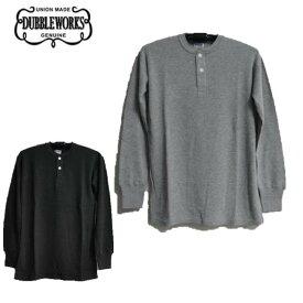 セール DUBBLEWORKSダブルワークス Lot 54003 L/S(亀甲ワッフル)サーマルヘンリーネックTシャツ(長袖)★DUBBLE WORKS