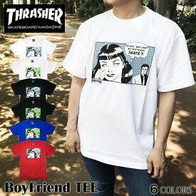 【ゆうパケット送料無料】 THRASHER スラッシャー Tシャツ ブラック ホワイト ボーイフレンド BoyFriend TEE SUPREME シュプリーム トップス スケート ストリート メンズ レディース フェス
