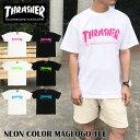 【ゆうパケット送料無料】 THRASHER スラッシャー Tシャツ ブランド メンズ レディース ネオンカラー マグロゴ ブラック ホワイト ピンク ブルー ライム フレームロゴ MAG LOGO TEE トップス スケート ストリート