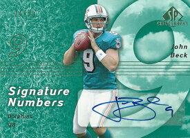 ジョン・ベック NFLカード John Beck 2007 SP Chirography Signatures Numbers 24/50
