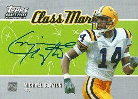 マイケル・クレイトン NFLカード Michael Clayton 2004 Topps Draft Picks and Prospects Class Marks Autographs