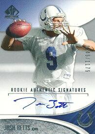 ジョシュ・ベッツ NFLカード Josh Betts 2006 SP Authentic Rookie Autographs