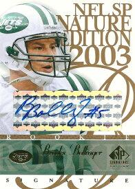 ブルックス・ボリンジャー NFLカード Brooks Bollinger 2003 SP Signature Autographs Blue Ink