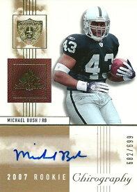 マイケル・ブッシュ NFLカード Michael Bush 2007 SP Chirography Rookie Autographs 682/699