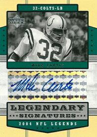 マイク・カーティス NFLカード Mike Curtis 2004 Upper Deck Legends Legendary Signatures
