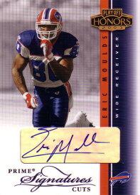 エリック・モウルズ NFLカード Eric Moulds 2003 Playoff Honors Prime Signatures Cuts 2/5
