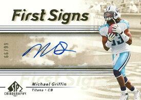 マイケル・グリフィン NFLカード Michael Griffin 2007 SP Chirography First Signs 66/99