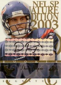 デイブ・ラゴン Dave Ragone 2003 SP Signature Autographs Black Ink