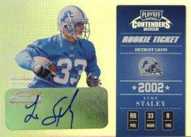 ルーク・ステイリー Luke Staley 2002 Playoff Contenders Rookie Ticket Autograph 360枚限定!