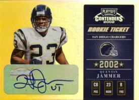 クエンティン・ジャマー Quentin Jammer 2002 Playoff Contenders Rookie Ticket Autograph 300枚限定!