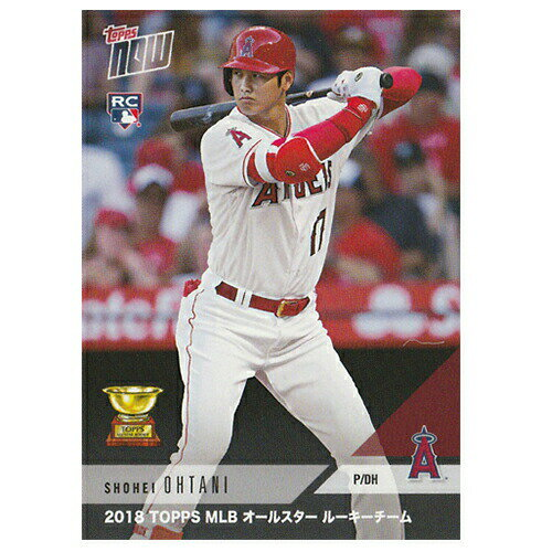 大谷翔平 2018 Topps MLB All - Star Rookie Team - Shohei Ohtani MLB Topps Now Card RC-7J 11/24入荷