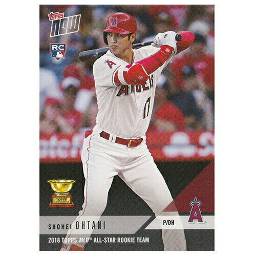 大谷翔平 2018 Topps MLB All - Star Rookie Team - Shohei Ohtani MLB Topps Now Card RC-7 11/24入荷