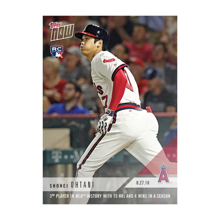 大谷翔平 #650 MLB史上3人目の快挙、今季15本4勝を達成 記念カード - Shohei Ohtani - 08/27/2018 Topps Now Card 9/11入荷