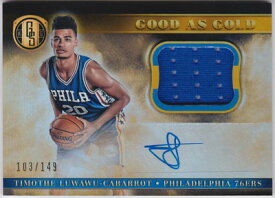 ティモテー・ルワウ 2016-17 Panini Gold Standard Good as Gold Jersey Auto 103/149 Timothe Luwawu-Cabarrot