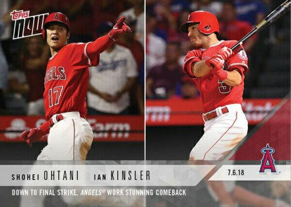 大谷翔平&イアン・キンズラー #423 MLB ドジャース戦逆転勝利 カード Shohei Ohtani/Ian Kinsler - 07/06/2018 TOPPS NOW CARD