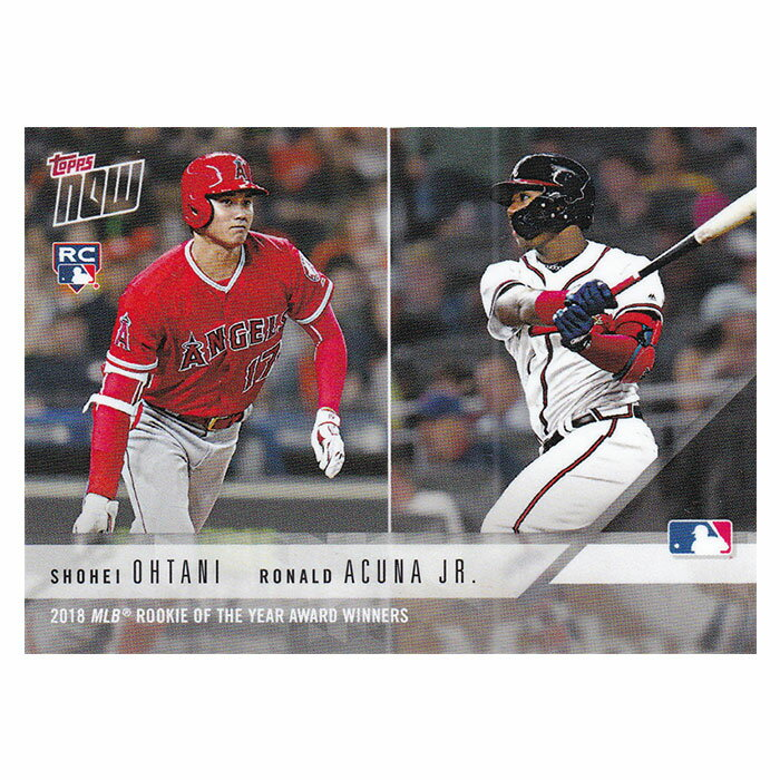 大谷翔平&ロナルド・アクーニャ 2018 MLB Rookie of the Year Award Winners - Shohei Ohtani / Ronald Acuna Jr. MLB Topps Now Card AW-3 12/5入荷
