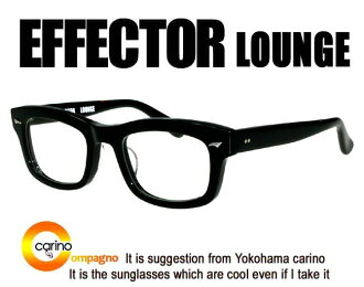 LOUNGE of EFFECTOR effector lounge effector eyeglasses
