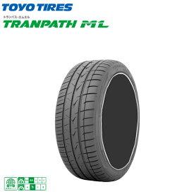トーヨータイヤ トランパス ML 215/45R18 93W XL 215/45-18 夏 サマータイヤ 2 本 TOYO TRANPATH ML 新品