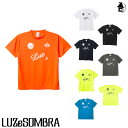 LUZ e SOMBRA/LUZeSOMBRA【ルースイソンブラ】STANDARD PRA-SHIRT〈サッカー フットサル ゲームシャツ プラTシャツ ユニフォーム〉F181…