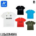 LUZ e SOMBRA/LUZeSOMBRA【ルースイソンブラ】Jr PX STANDARD PRA-SHIRT〈サッカー フットサル プラシャツ ジュニア 半袖 子供用 練習…