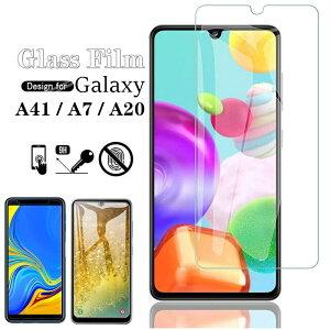 Galaxy A41 ガラスフィルム Galaxy A41 SC-41A ガラスフィルム 強化ガラス Galaxy A7 保護フィルム Galaxy A20 液晶 ガラス ギャラクシーA41 A7 A20 フィルム 気泡ゼロ 飛散防止 高感度 高透過率 衝撃吸収 指紋