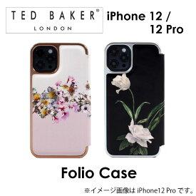 Ted Baker iphone12 12pro ケース テッドベーカー FOLIO CASE 手帳 てちょう ミラー付き 鏡 右開き 定期 カード収納 ふたつき スマホケース 正規代理店