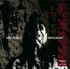 DAG FORCE / DAY & NIGHT1 -REVIVAL & THE LIVE- (2CD)