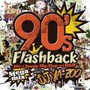 DJ YA-ZOO / 90's Flashback -100 Classic Hip Hop and R&B Megamix- (2CD)