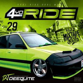 DJ DEEQUITE / 4 YO RIDE VOL.29