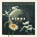 K-MASSIVE × BERABOW / RINNE -21days-