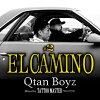 QtanBoyz(H.K.R&VOCALuciano)/ELCAMINO#2-mixedbyTATTOOMASTER