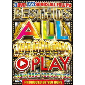 【¥↓】 VDJ DOPE / BEST HITS ALL 100,000,000 PLAY -NEW BEST 123 SONGS- (3DVD)