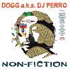 DOGGa.k.aDJPERRO/NON-FICTION