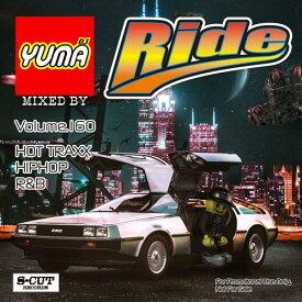 DJ Yuma / Ride Vol.160