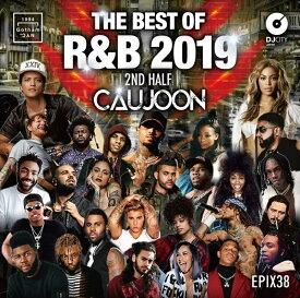 【¥↓】 DJ CAUJOON / THE BEST OF R&B 2019 2ND HALF