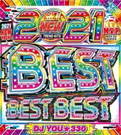 DJ You★330 / 2021 Best Best Best (2CD)