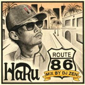 HARU / ROUTE86 - MIX by DJ ZEN