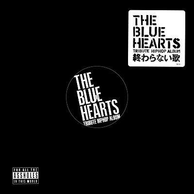 "V.A / THE BLUE HEARTS TRIBUTE HIP HOP ALBUM [12""inch]"