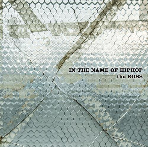 "tha BOSS / IN THE NAME OF HIPHOP [12""inch(3LP)]"