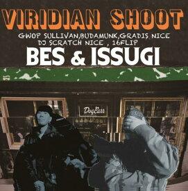 "BES & ISSUGI / VIRIDIAN SHOOT [12""inch(2LP)]"