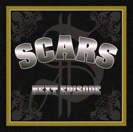 SCARS / NEXT EPISODE [12inch(2LP)]