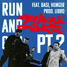 サイプレス上野とロベルト吉野 / RUN AND GUN pt.2 feat. BASI,HUNGER - ムーンライト feat. mabanua [7inch]