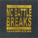 DJ A-1 / MC BATTLE BREAKS COMPLETE MIX
