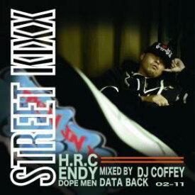 ENDY / MIXCD STREET KIXX - Mixed by DJ COFFEY