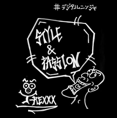 J-REXXX / STYLE&PASSION