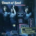 DJ TOZAONE / Touch of Soul