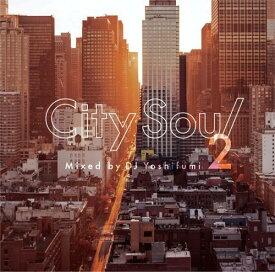 DJ Yoshifumi / City Soul 2