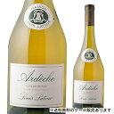 【誰でもワインP5倍 10/20限定】アルデッシュ シャルドネ ルイ ラトゥール長S