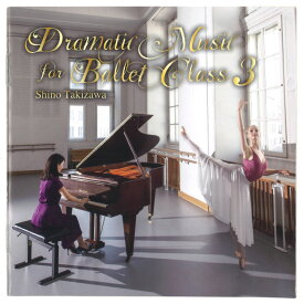 【チャコット 公式(chacott)】【CD】滝澤志野 バレエクラス3 Dramatic Music for Ballet Class3[DC19-1201]
