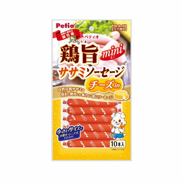 ペティオ 鶏旨 ミニ ササミソーセージ チーズin 10本入 関東当日便